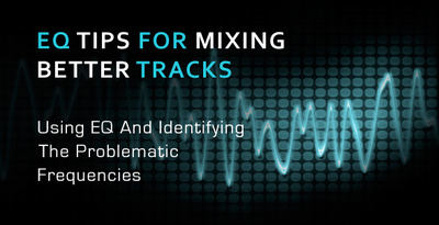 Eq tips and problematic frquencies
