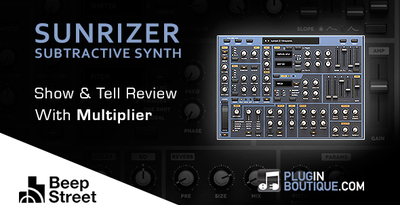 Pluginboutique beepstreet sunrizer multiplier overview