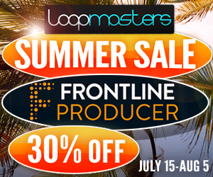 300-x-250-loopmasters-summer-sale-2015-frontline-producer