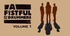 Fistful Of Drummers Vol. 1