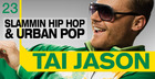 Tai Jason Slammin Hip Hop and Urban Pop