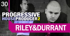Riley and Durrant Progressive House Producer Vol. 2