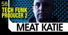 Meat Katie Tech Funk Producer Vol 2