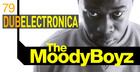 The Moody Boyz - Dub Electronica