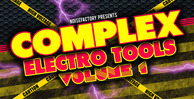 Cover_noisefactory_complex_electro_tools_vol.1_1000x512