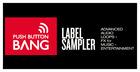 Push Button Bang Label Sampler