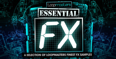 Loopmasters_essential_fx_1000_x_512
