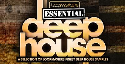 Loopmasters essential deep house 1000 x 512