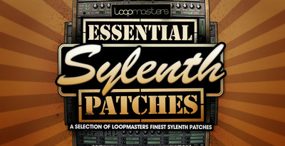 Loopmasters essential sylenth patches 1000 x 512