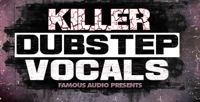 Killer_dubstep_vocals_1000x512
