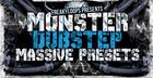Monster Dubstep - Massive Presets