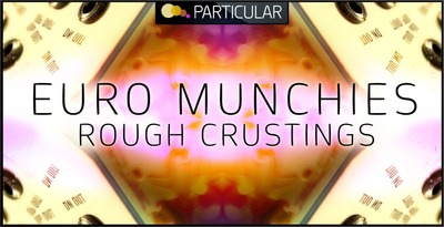 Euro munchies    rough crustings 1000x512