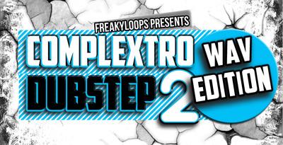 Complextro   dubstep wav edition 2 1000x512