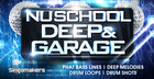 Nu School Deep & Garage