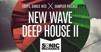 New Wave Deep House 2