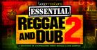 Essentials 32 - Reggae and Dub Vol2