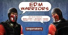 EDM Warriors