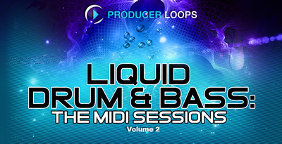 Liquid drum   bass   the midi sessions vol 2   1000x512