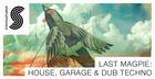 Last Magpie: House, Garage & Dub Techno