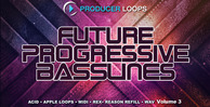 Future progressive basslines vol 3   1000x512