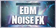 Edm_noise_fx_1000x512