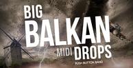 44 big balkan drops 1000x512