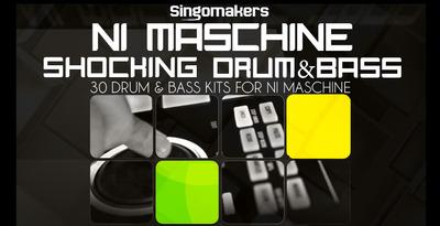 Singomakers ni maschine shocking drum   bass 1000x512