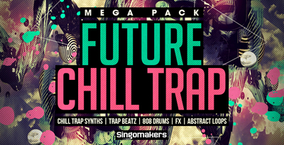Future chill trap mega pack 1000x512