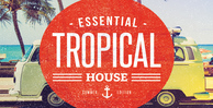 Essential tropical house 1000 512