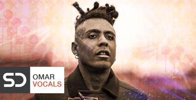 Omar vocals 1000x512 loopmasters