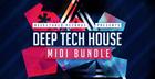 Deep Tech House MIDI Bundle