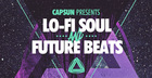 CAPSUN - Lo-Fi Soul & Future Beats
