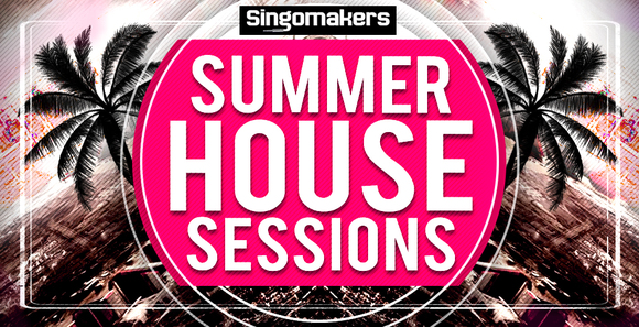 Singomakers summer house sessions 1000x512