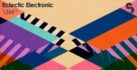 Sm73 eclecticelectronic banner1000x512 out