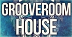 Grooveroom House