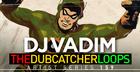 DJ Vadim - The Dubcatcher Loops