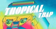 Tropicaltrapbanner 1000x512