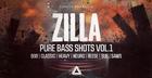 Zilla – Pure Bass Shots Vol. 1