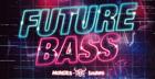 Monster Sounds Present - Future Bass