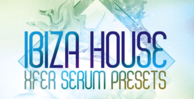 Production master ibiza house xfer serum presets   artwork 1000 x 512