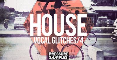 Pressure samples   house vocal glitches 4 1000x512