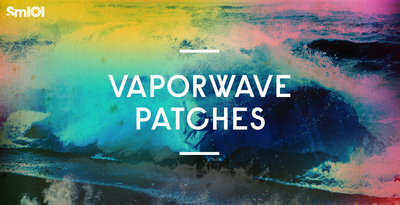 Sm101   vaporwave patches   banner 1000x512   out