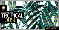 Tropicalhouse banner