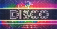 Delectablerecords indadiscosamples funkyhouse disco 512