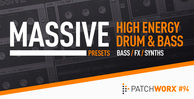 High energy drum and bass massive presets