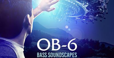 Ob6 bass soundscapes 1000 x 512