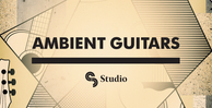 Sm studio   ambient guitars   banner 1000x512   out
