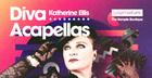 Katherine Ellis - Diva Acapellas