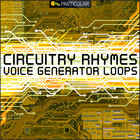 Circuitry rhymes voice generator loops 1000x1000 300dpi