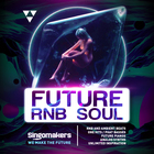 Singomakers future rnb soul rnb and ambient beats one hits phat basses future pianos analog synths unlimited inspiration 1000 1000
